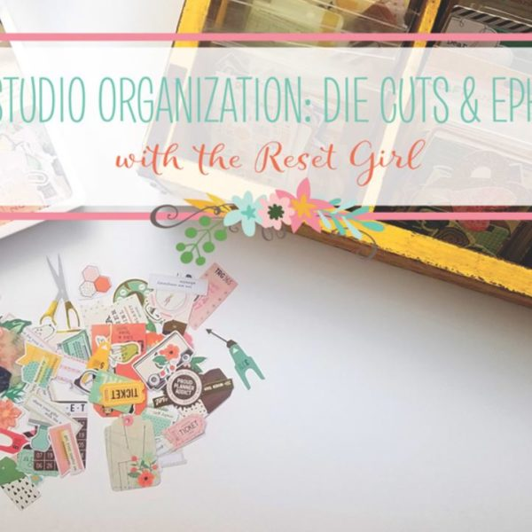 YouTube Video – Craft Studio Organization: Die Cuts & Ephemera