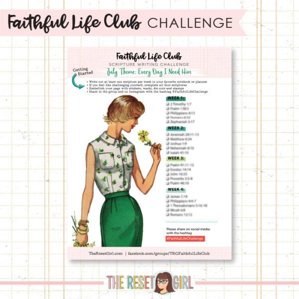Prompts >> Faithful Life Challenge - July 2018
