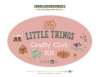 Crafty Club Kit >> The Little Things