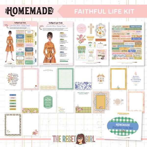 Faithful Life Kit >> Homemade