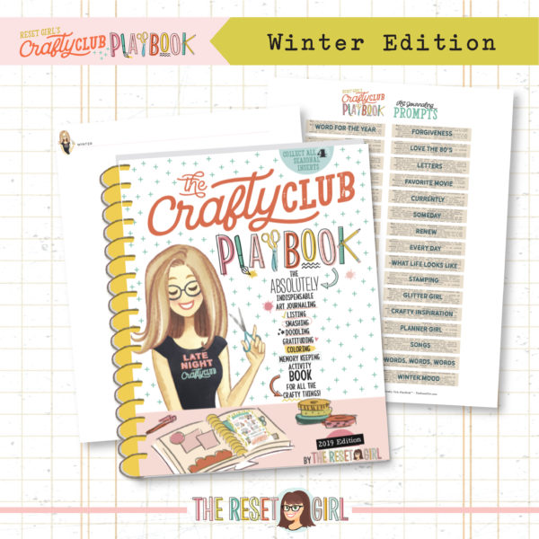 The Reset Girl's Crafty Club PlayBook - 2019 Winter Edition