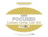 Listers Gotta List Kit >> Focused