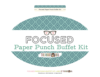 Paper Punch Buffet Kit >> Focused