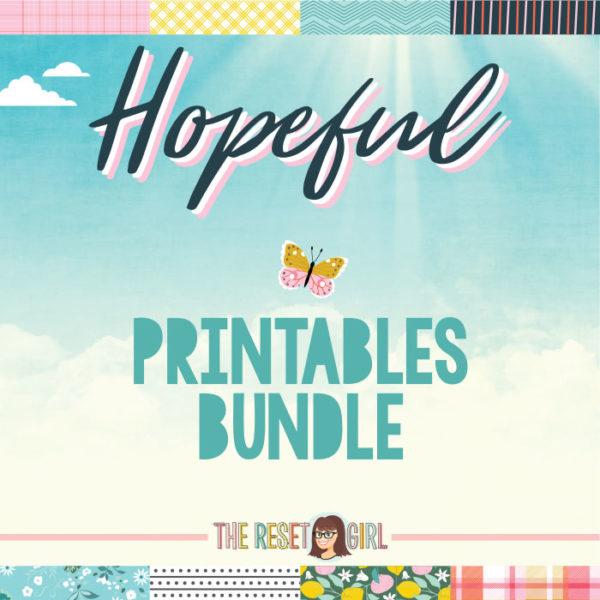 Hopeful Printable Bundle