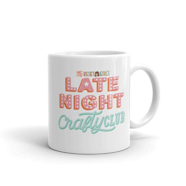 Late Night Crafty Club Mug