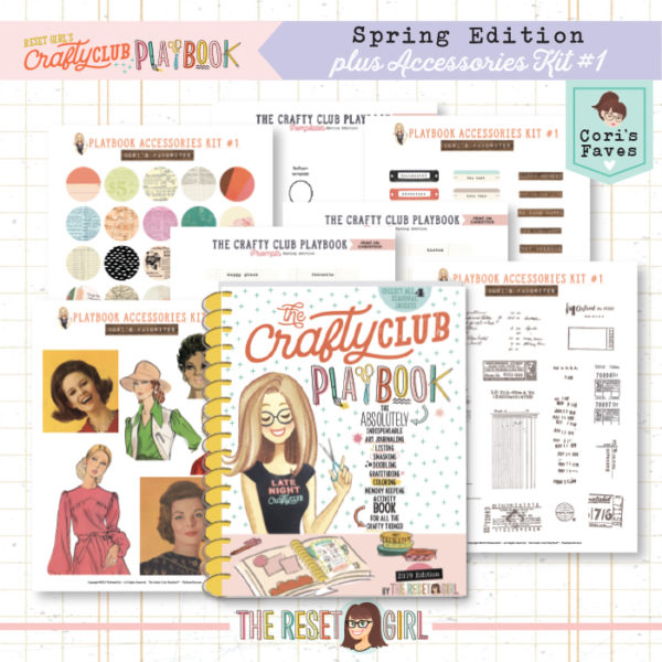 The Reset Girl's Crafty Club PlayBook - BUNDLE 2019 Spring Edition + Accessories Kit Vol.1
