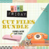 Girl Friday Cut Files Bundle