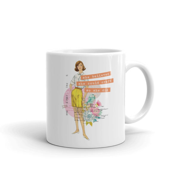 She Believed She Could Craft Mug