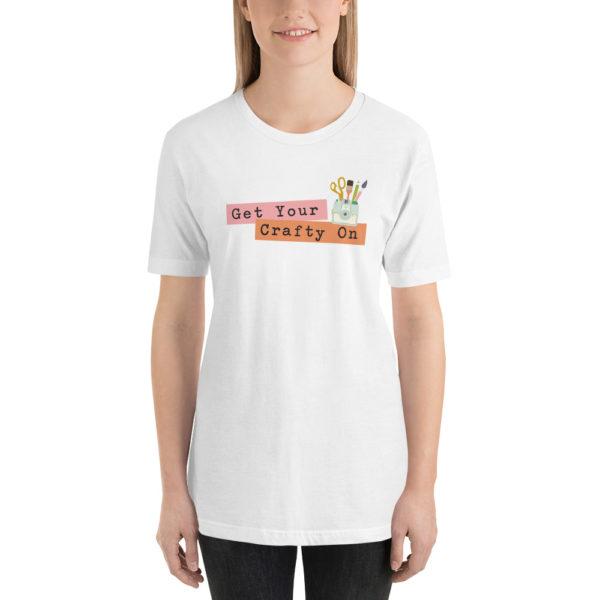 Get Your Crafty On Short-Sleeve Unisex T-Shirt