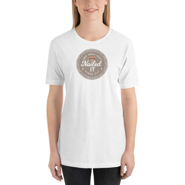 Nailed It Badge Short-Sleeve Unisex T-Shirt