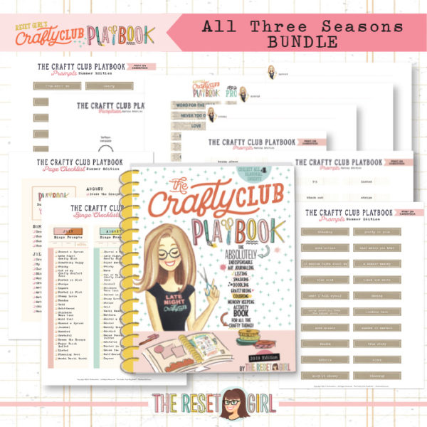 The Reset Girl's Crafty Club PlayBook - BUNDLE 2019 Winter, Spring & Summer Edition