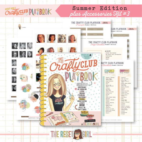 The Reset Girl's Crafty Club PlayBook - BUNDLE: 2019 Summer Edition + Accessories Kit Vol.3