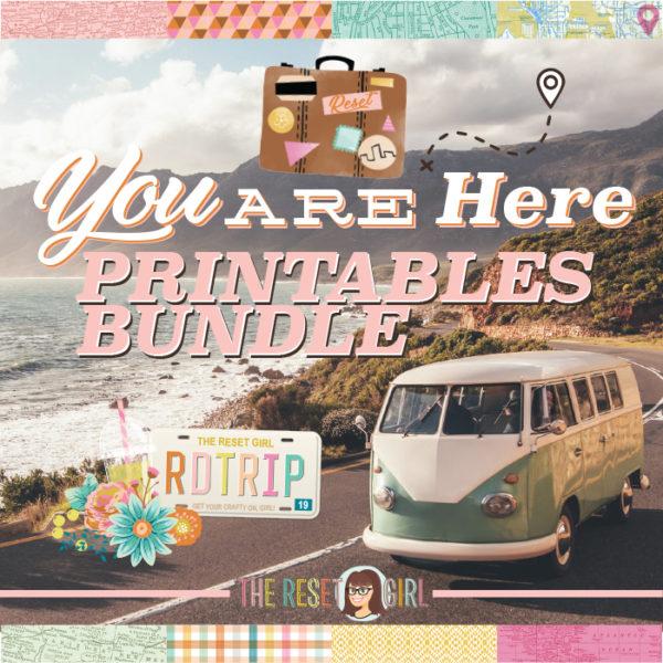 You Are Here - Printable Bundle