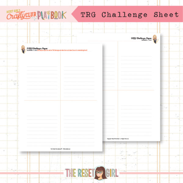 The Reset Girl's Crafty Club PlayBook - Extra TRG Challenge Sheet