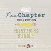 New Chapter >> Printable Bundle