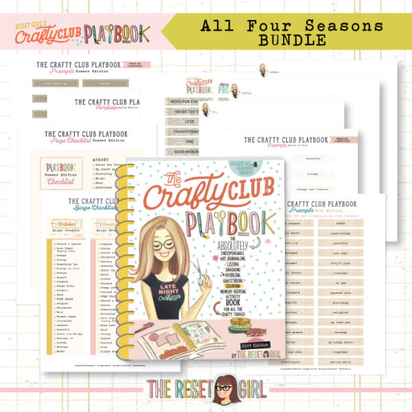 The Reset Girl's Crafty Club PlayBook from 2019 - BUNDLE Winter, Spring, Summer & Fall Editions