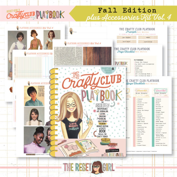 The Reset Girl's Crafty Club PlayBook - BUNDLE: 2019 Fall Edition + Accessories Kit Vol.4