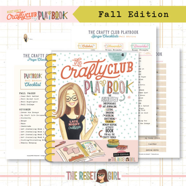 The Reset Girl's Crafty Club PlayBook - 2019 Fall Edition