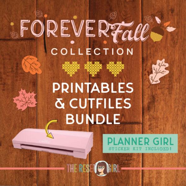 Forever Fall Printable Bundle + Cut Files