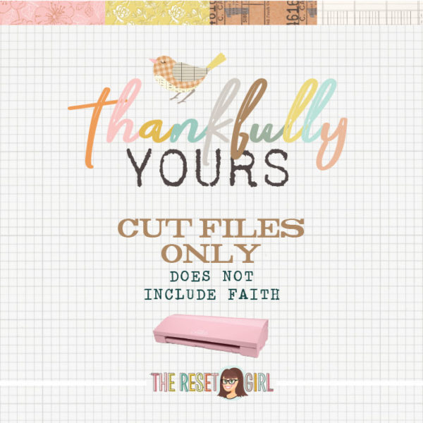 Thankfully Yours Cut Files Only